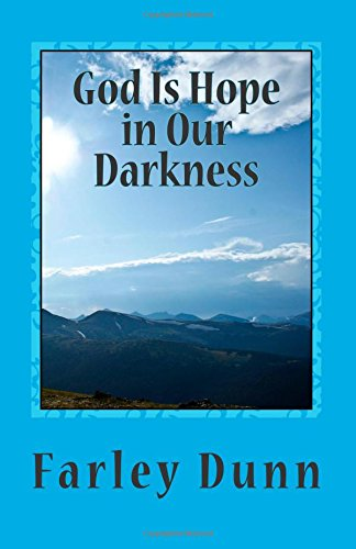 God Is Hope in Our Darkness Volume 2