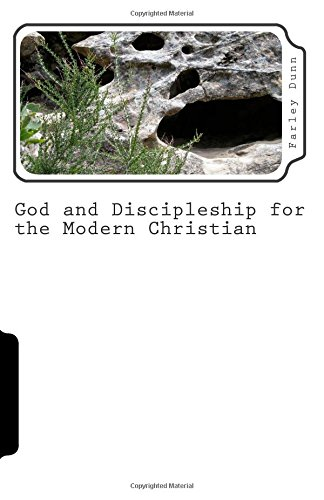 God and Discipleship for the Modern Christian Volume 2