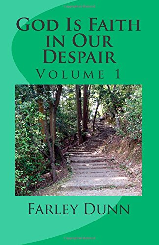 god-is-faith-in-our-despair-volume-1